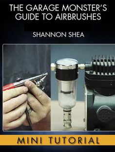All about airbrushes - From airbrush types to Creature FX airbrushing techniques with the master of the Monster Garage, Shannon Shea Air Brush Painting, Car Painting, Painting Tips, Fabric Painting, Body Painting, Spray Painting, Airbrush Art, Airbrush Makeup, Modeling Tips