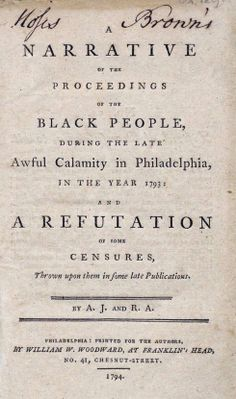 philadelphias 1793 yellow fever narrative of the proceedings of black people essay 1793 philadelphia yellow fever epidemic topic during the yellow fever epidemic of 1793 in philadelphia , 5,000 or more people were listed in the official register of deaths between august 1 and november 9.