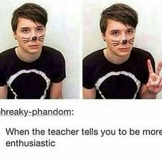 No I'm such an excitable enthusiastic teachers have to tell me to calm down when they give us not torturous homework and I freak out