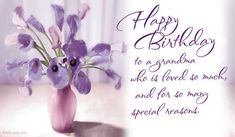 Happy Birthday To A Grandma Who Is Loved So Much For So Many Special Reasons happy birthday happy birthday wishes happy birthday quotes happy birthday images happy birthday pictures birthday grandmother quotes happy birthday grandma quotes Happy Birthday Grandma Quotes, Happy Birthday Cards Images, Happy Heavenly Birthday, Happy Birthday Animals, Best Birthday Quotes, Cool Birthday Cards, Birthday Wishes For Myself, Happy Birthday Pictures, Happy Birthday Messages