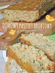 Pozytywne żywienie - dietetyka od przyjemnej strony: Domowy pasztet drobiowy z warzywami Kielbasa, Polish Recipes, Charcuterie, Banana Bread, Cravings, Sausage, Food And Drink, Healthy Eating, Appetizers