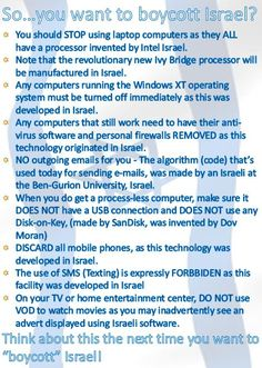 """Think about this the next time you want to """"boycott"""" Israel!"""