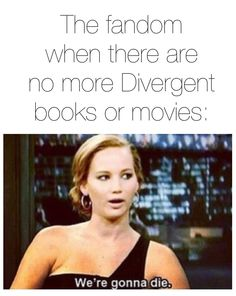 ~Divergent~ ~Insurgent~ ~Allegiant~ no guys there's a collection of more books all told by Four. We can survive!!!!