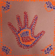 (similar to our aboriginal dream paintings) Spot of Color: 2nd Grade Aborigine Hands