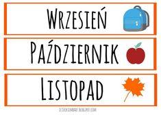 Jak nauczyć dziecko dni tygodnia i miesięcy? Wiersze o dniach tygodnia, wiersze o miesiącach, cechy pór roku. 1 Logo, Montessori, Diy And Crafts, Organization, How To Plan, Education, Kids, Preschool Decorations, Google