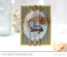 Sending You Strength Card by Julia Stainton featuring MFT Stamps November Release