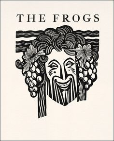 The frogs by Aristophanes. Joh. Enschede en Zonen, Harlem, for the Limited Editions Club, New York, 1937. With wood-engravings by John Aus...