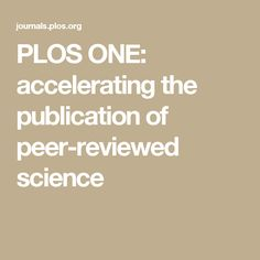 plos one accelerating the publication of peerreviewed - 236×236