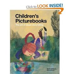 Children's Picturebooks: The Art of Visual Storytelling: Amazon.co.uk: Martin Salisbury, Morag Styles: Books