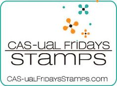 Yes, Virginia...: CAS-ual Fridays Stamp Blog Feature