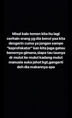 Ideas Quotes Savage Indonesia - Fushion News Quotes Sahabat, Fake Quotes, Fake Friend Quotes, Quotes Lucu, Quotes Galau, Text Quotes, People Quotes, Mood Quotes, Daily Quotes