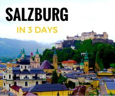 Salzburg in 3 days: An Itinerary For First Time Visitors | The World As Bec Sees It