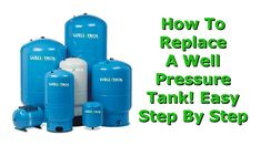 Water Well Pressure Tank Installation (How To Replace Your Old Tank) Well Water Pressure Tank, Well Tank, Pump House, Water Well, Water Storage, Water Flow, Home Repair, Water Tank, Survival Tips