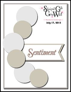 Stampin' Gals Gone Wild Weekend Challenge - presented by www.SimplySimpleStamping.com - July 17,2015
