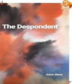 The Despondent : If you are struggling with depression, anxiety, or any other mental illness, or know someone who is, you are not alone. There is a way out. There is hope. There is life.This book is raw, unedited emotion written by Aaron when he was going through some of the hardest parts of his life. He has now released it to show those who are fighting the internal war personally that someone out there does understand exactly how confusing, disturbing, disruptive, messy the bruta...