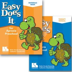 Easy Does It® for Apraxia Preschool  Ages: 2-6   Grades: Toddler-1    Tyler Turtle and friends lead multisensory, systematic therapy activities for preschoolers with speech difficulties.  The comprehensive program emphasizes sound sequencing and building sound and syllable complexity.