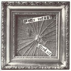 Sex Pistols - Pretty Vacant single artwork by Jamie Reid. Jamie Reed, Punk Subculture, Johnny Rotten, The Stooges, Fluxus, Punk Art, Psychobilly, Post Punk, Punk Rock