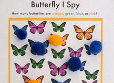 We love the colors of this Butterfly I Spy printable! Use pom poms with the same colors as the butterflies (yellow, green, blue, and pink) to add another sensory element to the game! Put the pom poms together and then place the pom poms over the butterfly with the matching color. Follow this link to download and print —> Butterfly I Spy Game If you want