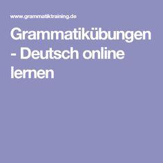 Grammatikübungen - Deutsch online lernen, Grammatikspiele und -tests