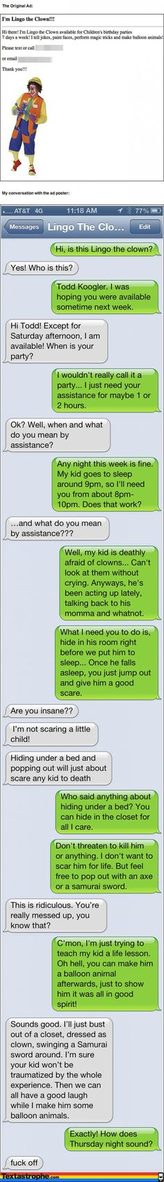This is hilarious. It's a good thing I don't have kids.