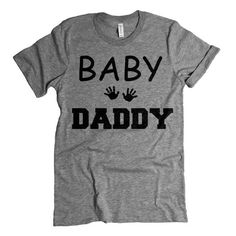 BABY DADDY T-Shirt. Father To Be Shirt. Baby Shower Gift. Daddy To Be Tee.