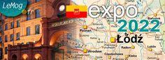 "Laurent ANTOINE ""LeMog"" - World Expo Consultant: Lodz souhaite accueillir Expo 2022 !"