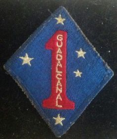 WW II USMC 1st Marine Division Guadalcanal Patch - $49.99 SOLD OUT