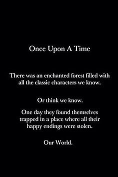 Once Upon A Time....... The happily ever afters were all stolen ....... ....... so it begins.......