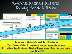 Reference Materials Mastered! The two modern and engaging reference materials powerpoint presentations in this bundle provide information on traditional print reference materials, as well as modern digital content, such as informational blogs, eBooks, online databases, and more!  This teaching bundle with student handouts, application activities, and answer keys provides students with the opportunity to identify and define a variety of reference materials, describe what type of information…