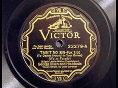 Tain't No Sin-George Olsen and his Music   - 1929