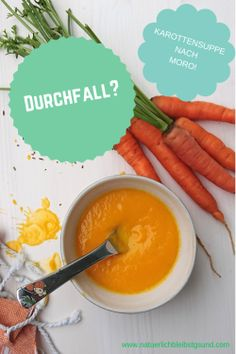 Ein tolles Hausmittel gegen Durchfall ist eine selbst gekochte Karottensuppe nach Moro! Das Rezept dazu findest du auf www.natuerlichbleibstgsund.com Chocolate Desserts, Cantaloupe, Kitchen Decor, Fruit, Blog, Trends, Fitness, Healthy Food, Children Health