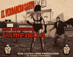 EL VERDADERO SANTO vs LAS MUJERES VAMPIRO 2 www.facebook.com/tokuehnefotografie #luchalibre #luchador #mexico #wrestling #exploitation #photoart #selfportrait #selfie