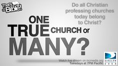 Are all churches true to God. Just because you join a church, it doesn't mean you are experiencing a right way of worship or receiving absolute truth. So, which Church is the true church of Christ?