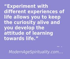 #experiment #curiosity #New #fresh #learning #to know