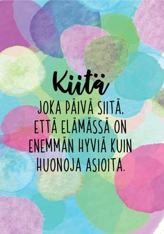 Uskalla luottaa ja toivoa, tehdä ja kokeilla. Älä odota. Elämä on lyhyempi kuin ajattelet. Cool Words, Wise Words, Finnish Language, Entp, Introvert, Motto, Feel Good, Grateful, Affirmations
