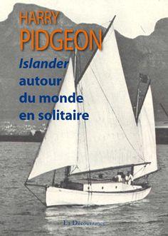 """Harry Pidgeon, """"Islander autour du monde en solitaire""""  """"La légende prétend que le voyage d'Ulysse fut aventureux pour revenir de la prise de Troie. Pour de nombreuses raisons, j'ai essayé, autant que possible, d'éviter les aventures. Mais tout terrien qui construit son propre bateau pour naviguer seul autour du monde rencontrera certainement quelques évènements. Aussi je ne vous présenterai pas d'excuses pour avoir réalisé mon propre voyage. Ces jours furent les plus libres et les plus…"""