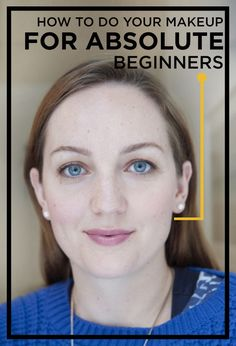 A Very Easy Make-Up Lesson, For Absolute Beginners