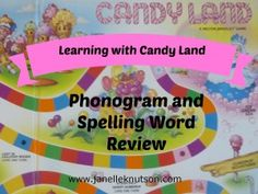 Learning with Candy Land, review your phonograms and spelling words while playing Candy Land, Spell to Write and Read, SWR, phonics,