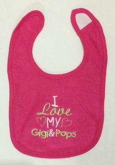 I love my Gigi & Pops custom embroidered bib by BoutiqfullyYours
