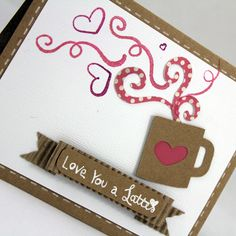 Love You A Latte Valentines Day Card Tutorial. Three Craft Room Must-Haves & A Simple Card Tutorial. www.craft-e-corner.com