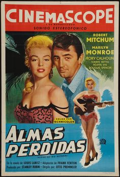 """River of No Return"" - Marilyn Monroe, Robert Mitchum and Rory Calhoun. Argentine Movie Poster, 1954."