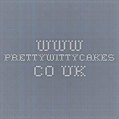 www.prettywittycakes.co.uk