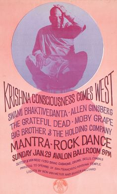 1/29/67 Mantra-Rock Dance, Avalon Ballroom, SF.  One of the Grateful Dead's earliest major performances, performing with Moby Grape and Big Brother and the Holding Company with Janis Joplin.