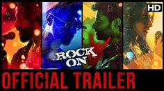 Watch Rock On 2 Movie Official Trailer