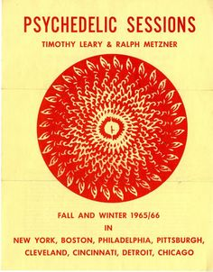 """Transmissions from The Timothy Leary Papers: Evolution of the """"Psychedelic"""" Show"""