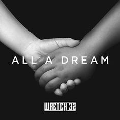 Wretch 32 - All A Dream (feat. Knox Brown)