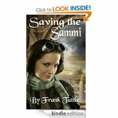 Saving the Sammi by Frank Tuttle. $1.65. 39 pages. Author: Frank Tuttle. Publisher: Tirlin Tower Press; 1 edition (August 9, 2012)