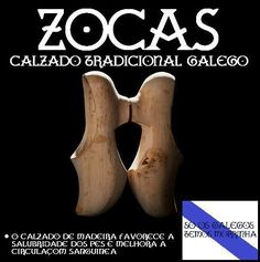 Calzado tradicional galego. Zocas