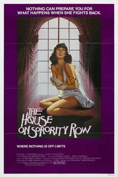 The House on Sorority Row , starring Kate McNeil, Eileen Davidson, Janis Ward, Robin Meloy. After a seemingly innocent prank goes horribly wrong, a group of sorority sisters are stalked and murdered one by one in their sorority house while throwing a party to celebrate their graduation. #Horror #Mystery #Thriller