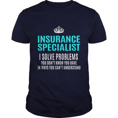 INSURANCE SPECIALIST T-Shirts, Hoodies. SHOPPING NOW ==►…